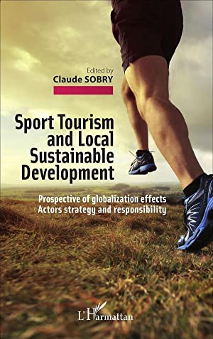 sport tourism and local sustainable development - prospective of globalization effects actors str...