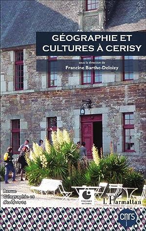 Geographie Et Cultures A Cerisy: Geographie Et Cultur