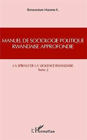 manuel de sociologie politique rwandaise approfondie t.2: Mureme Kubwimana, Bonaventure