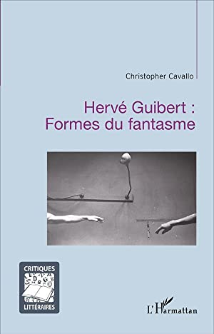 Herve Guibert Formes Du Fantasme: Cavallo, Christopher