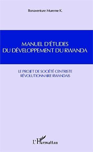 manuel d'études du développement du Rwanda -: Mureme Kubwimana, Bonaventure