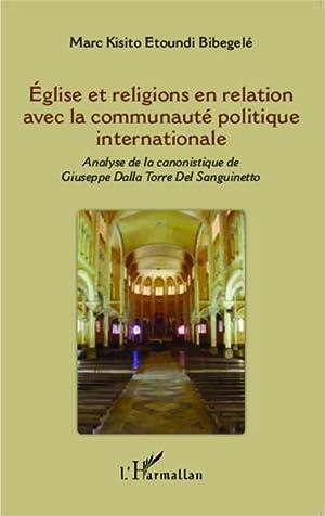 eglise et religions en relation avec la communaute politique internationale - analyse de la ...