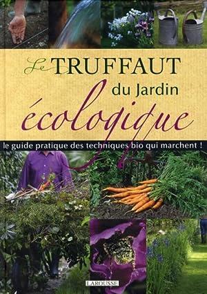 Le Truffaut du jardin écologique: Collectif