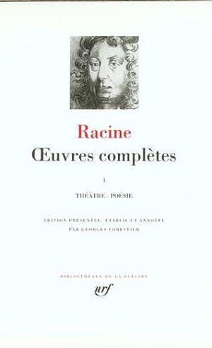 Oeuvres Completes Nouv. Ed. T1: Racine, Jean