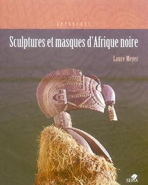 sculptures et masques d'afrique noire: Collectif