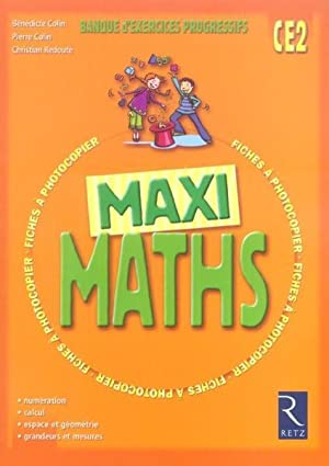 maxi maths - CE2 - banque d'exercices progressifs
