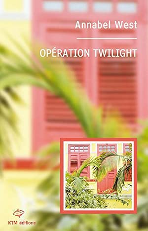 opération Twilight: West, Annabel