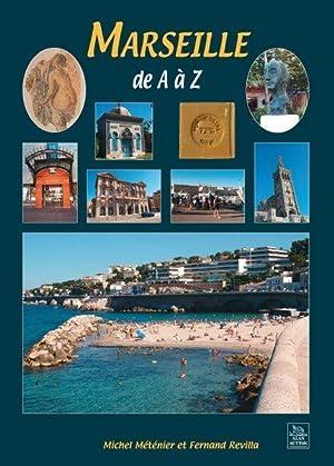 Marseille de A à Z: Metenier, Michel -