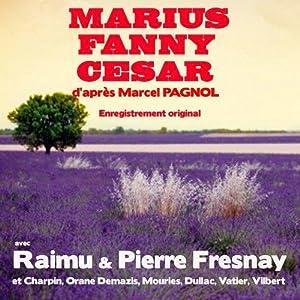 Marius, Fanny, César: Pagnol, Marcel