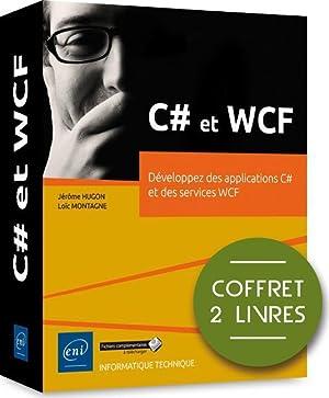 C# et WCF - coffret de 2: Montagne, Loic -