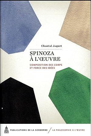 Spinoza à l'oeuvre - composition des corps: Jaquet, Chantal