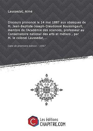 Discours prononcé le 14 mai 1887 aux: Laussedat, Aimé (1819-1907)