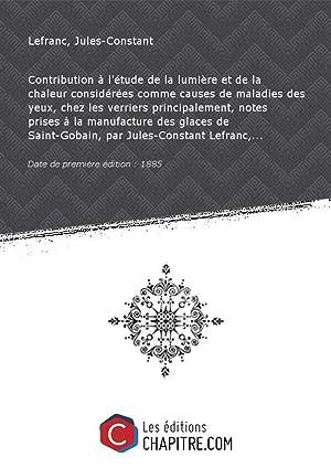Contribution à l'étude de la lumière et: Lefranc, Jules-Constant