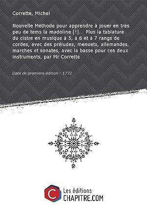 Nouvelle Méthode pour apprendre à jouer en: Corrette, Michel (1707-1795)