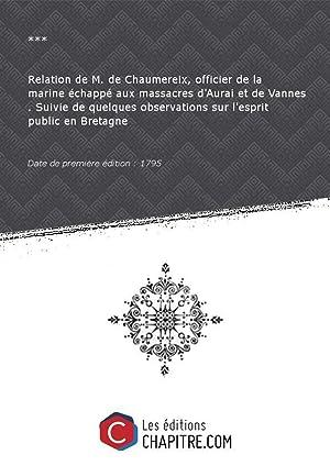 Relation de M. de Chaumereix, officier de