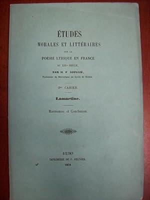 Etudes morales et littéraires sur la poésie lyrique en France au XIXe. 2e cahier: Soullié, M.P.