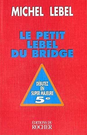 Le petit Lebel du bridge