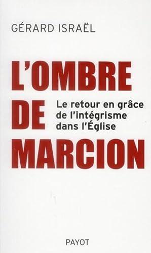 l'ombre de Marcion - le retour en: Collectif