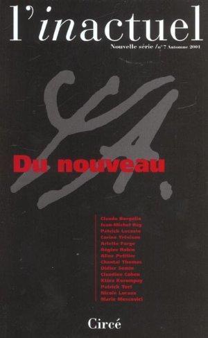 Revue L'Inactuel 07 - Du Nouveau: Collectif