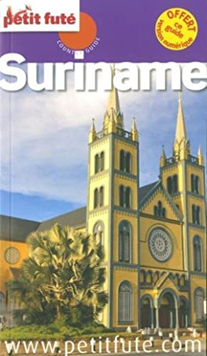 Guide Petit Fute - Country Guide - Suriname (Edition 2014)
