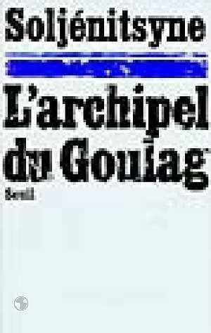 Archipel Du Goulag. L'Arrestation (L'): Collectif