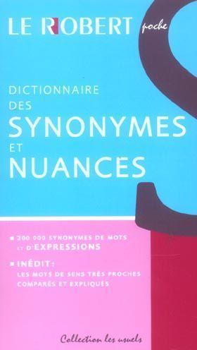 Dictionnaire des synonymes, nuances et contraires