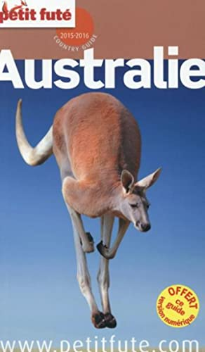 Guide Petit Fute - Country Guide - Australie (Edition 2015)