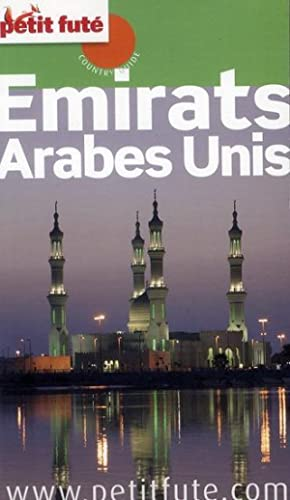 GUIDE PETIT FUTE - COUNTRY GUIDE - Emirats Arabes Unis (édition 2012 2013)