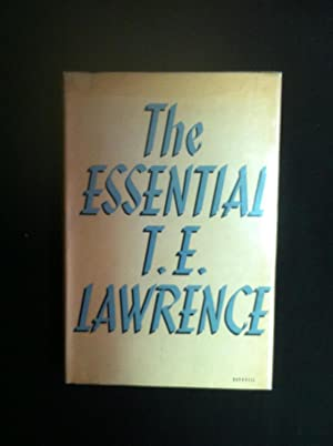 The essential T. E. Lawrence Selected with a Preface by David Garnett