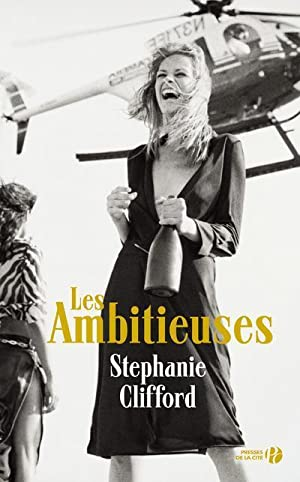 les ambitieuses: Clifford, Stephanie