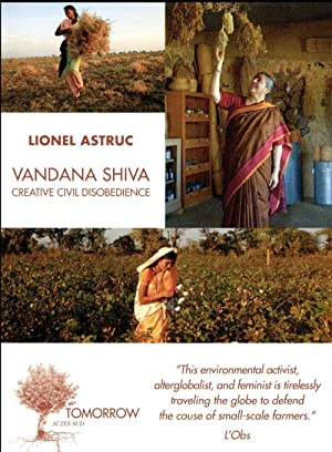 Vandana Shiva - Creative Civil Disobedience