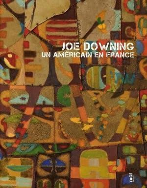 Joe Downing - un Américain en France: Goerig, Frederique