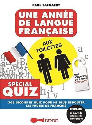 une année de langue française aux toilettes: Collectif