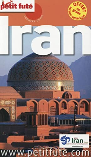 Guide Petit Fute - Country Guide - Iran (Edition 2014)