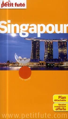 Guide Petit Fute - City Guide - Singapour (Edition 2014)