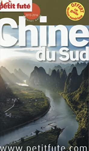 Guide Petit Fute - Country Guide - Chine Du Sud (Edition 2014)