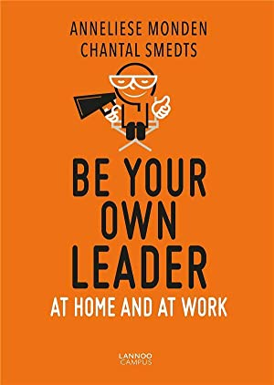 be your own leader - at home and at work