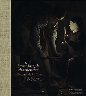 le Saint-Joseph Charpentier de Georges de la Tour - un don au Louvre de Percy Moore: Salmon, Dimitri