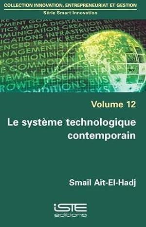 le système technologique contemporain: Ait-El-Hadj, Smail