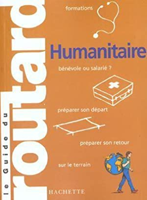 Le guide du routard humanitaire