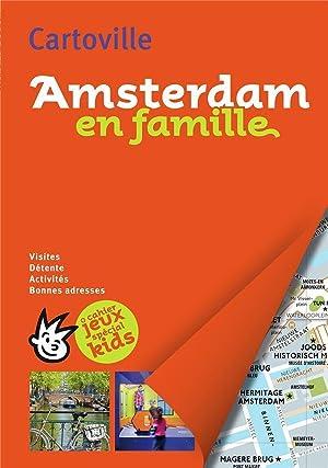 Amsterdam en famille (édition 2018): Collectif Gallimard