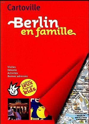 Berlin en famille (édition 2018): Collectif Gallimard