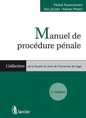 Manuel de procédure pénale: Collectif