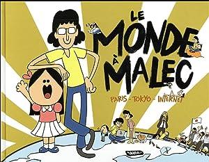 le monde à Malec - Paris -: Collectif