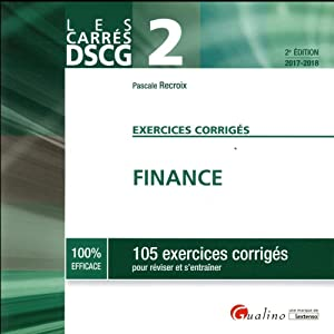 finance - 105 exercices corrigés (édition 2017 2018)
