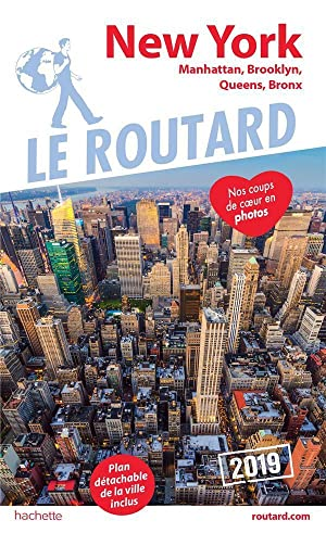 guide du Routard - New York - Manatthan, Brooklyn, Queens, Bronx (édition 2019)
