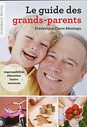 le guide des grands-parents: Collectif