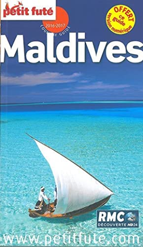 GUIDE PETIT FUTE - COUNTRY GUIDE - Maldives (édition 2016 2017)