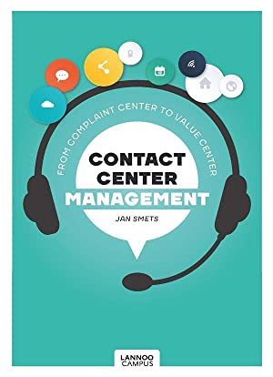 Contact Center Management- From Complaint Center to Value Center