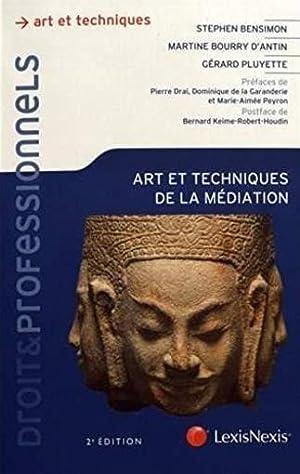 arts et techniques de la médiation (2e: Bensimon, Stephen -